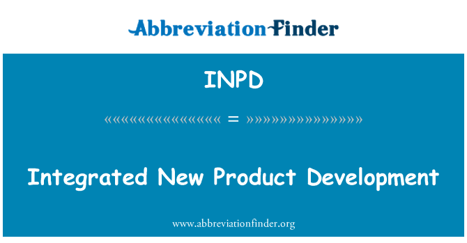 INPD: Integrated New Product Development
