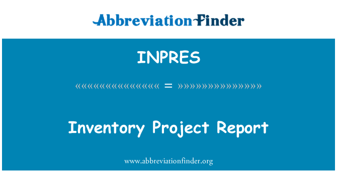 INPRES: Relatório do projeto de inventário