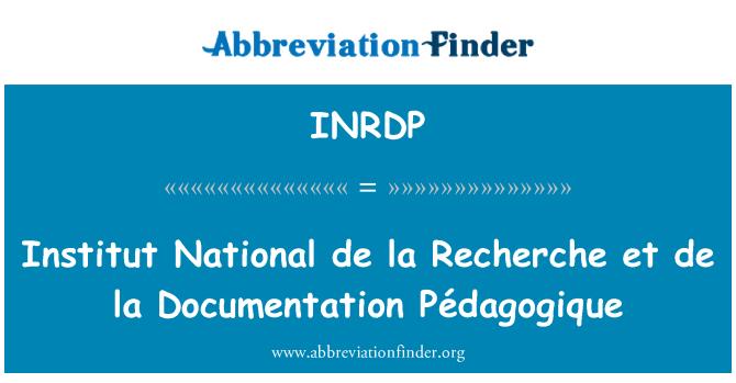 INRDP: Institut National de la Recherche et de la Documentation Pédagogique