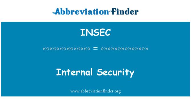 INSEC: Internal Security