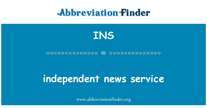 INS: independent news service