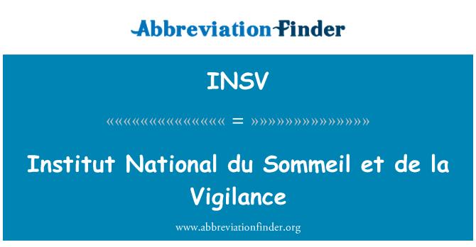 INSV: Institut National du Sommeil et de la Vigilance