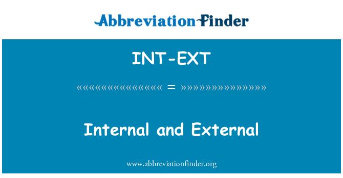 INT-EXT: Internal and External