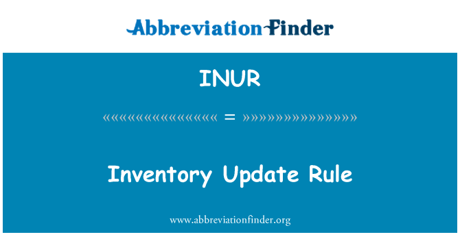 INUR: Inventory Update Rule