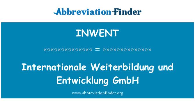 INWENT: Internationale Weiterbildung und Entwicklung GmbH