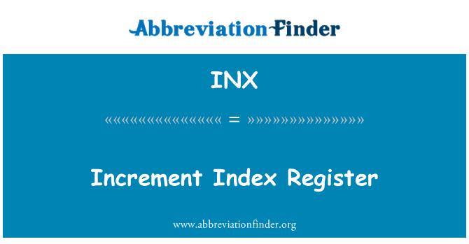 INX: Increment Index Register
