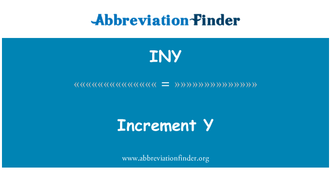 INY: Increment Y
