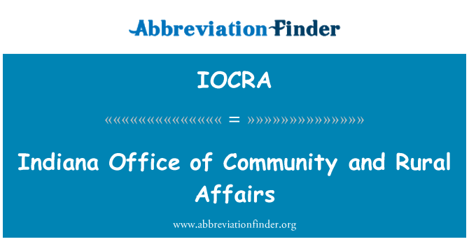 IOCRA: Indiana Office of Community and Rural Affairs