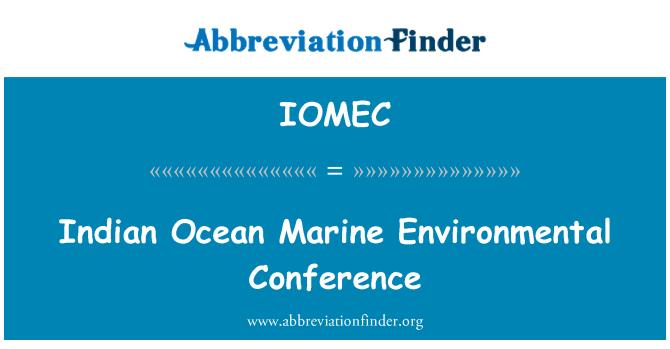 IOMEC: Indian Ocean Marine Environmental Conference