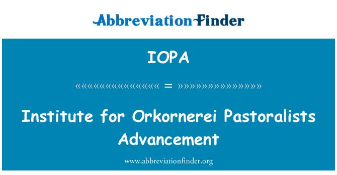 IOPA: Institute for Orkornerei Pastoralists Advancement