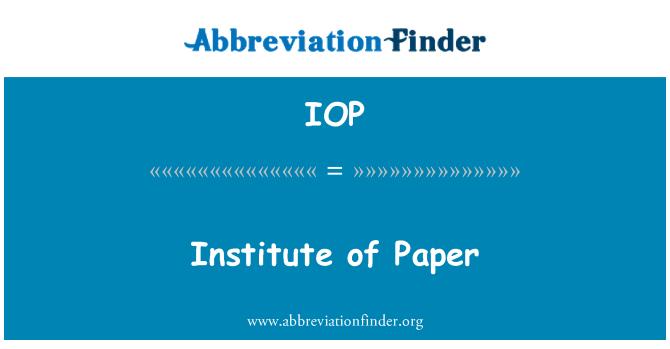 IOP: Institute of Paper