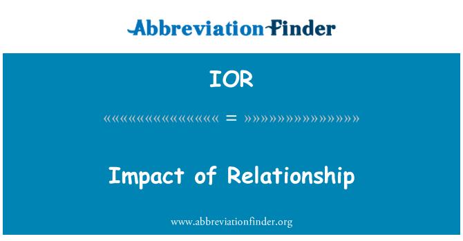 IOR: Impact of Relationship