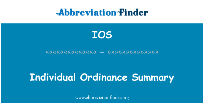 IOS: Individual Ordinance Summary
