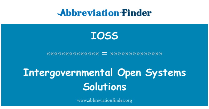 IOSS: Intergovernmental Open Systems Solutions