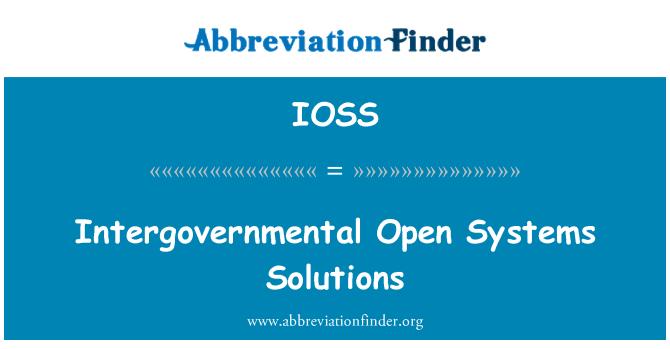 IOSS: Sistemi miftuħa intergovernattivi soluzzjonijiet