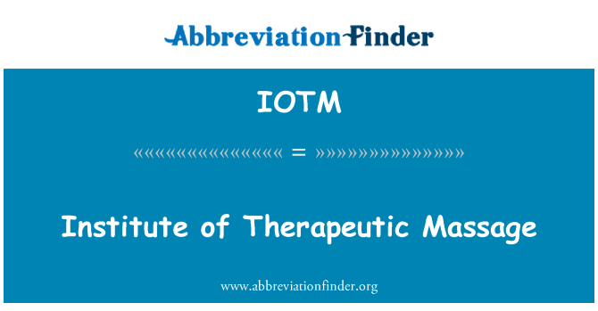 IOTM: Institute of Therapeutic Massage