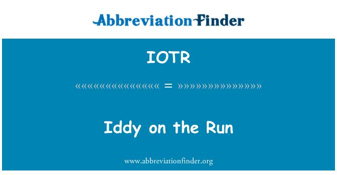 IOTR: Iddy on the Run