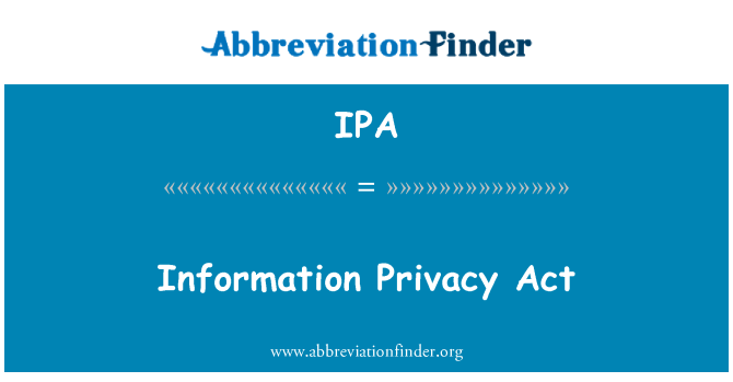 IPA: Information Privacy Act