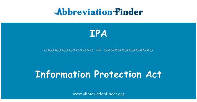 IPA: Information Protection Act