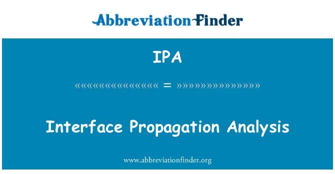 IPA: Interface Propagation Analysis