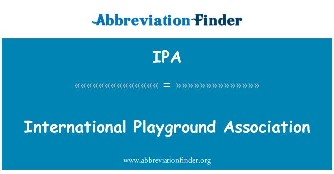 IPA: International Playground Association