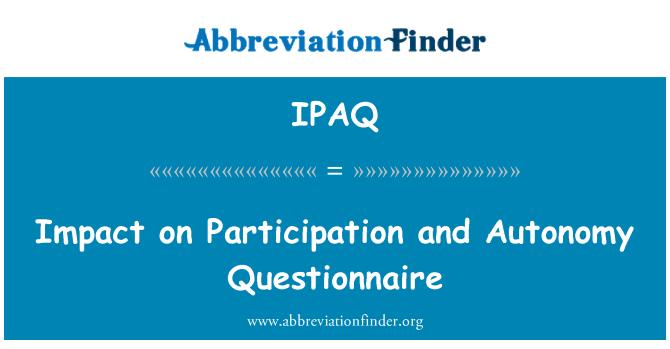 IPAQ: Impacto en la participación y autonomía cuestionario
