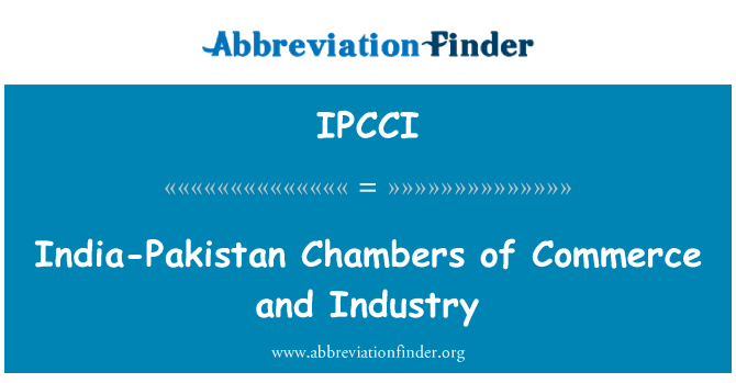 IPCCI: India-Pakistan Chambers of Commerce and Industry