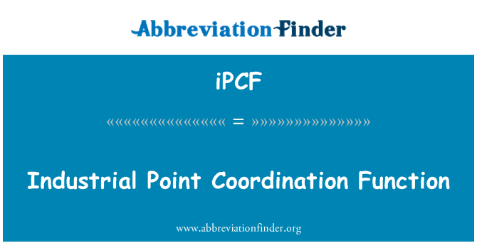 iPCF: Industrial Point Coordination Function