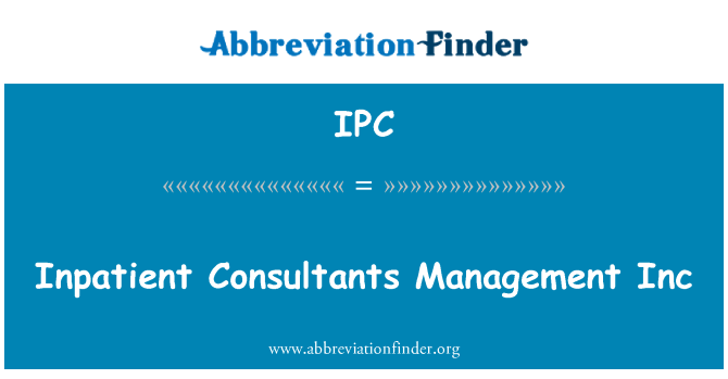 IPC: Inpatient Consultants Management Inc