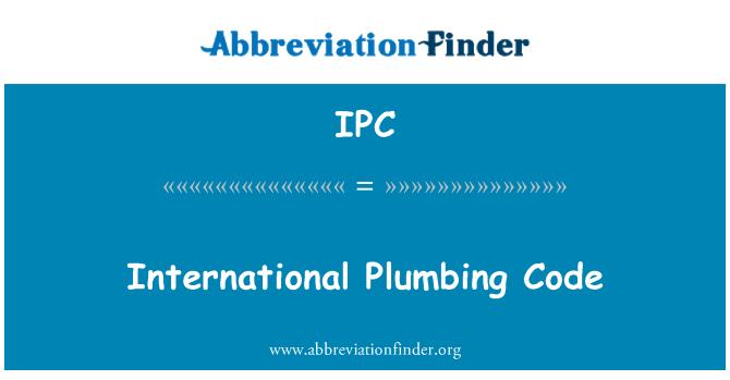 IPC: International Plumbing Code