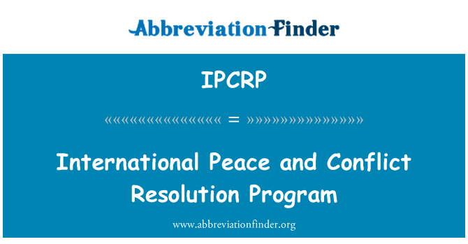 IPCRP: International Peace and Conflict Resolution Program