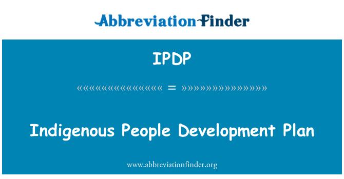 IPDP: Põlisrahvaste arengukava