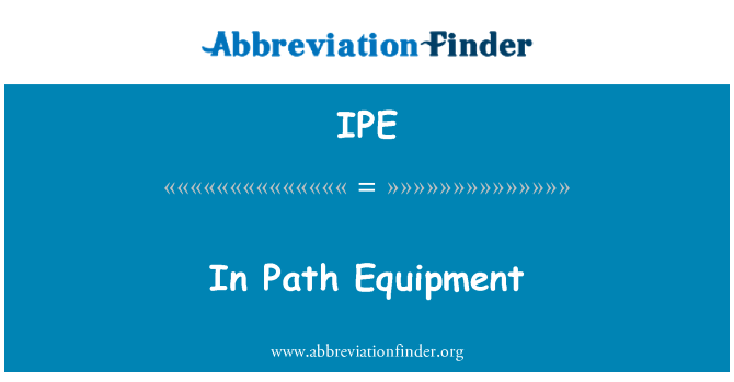 IPE: In Path Equipment