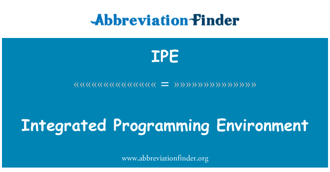IPE: Integrated Programming Environment