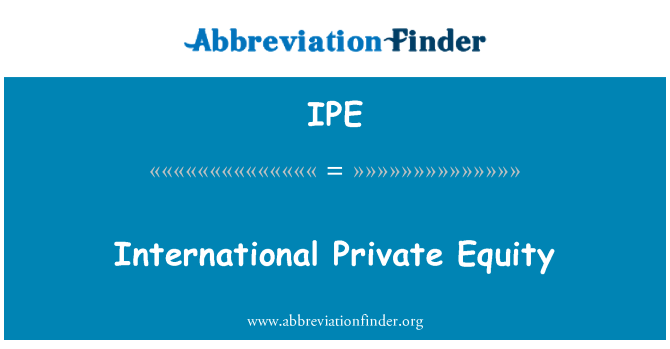 IPE: International Private Equity