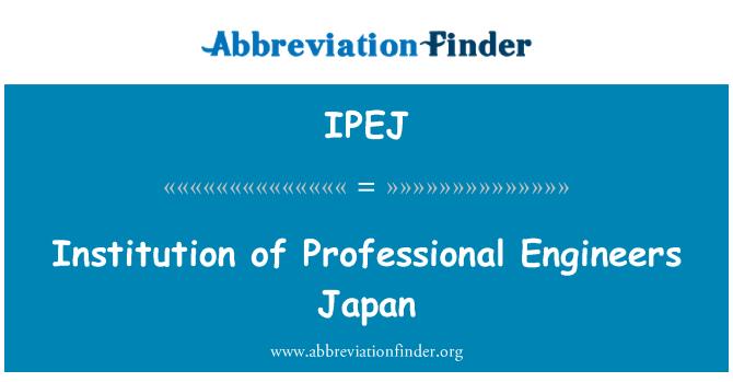 IPEJ: Institution of Professional Engineers Japan