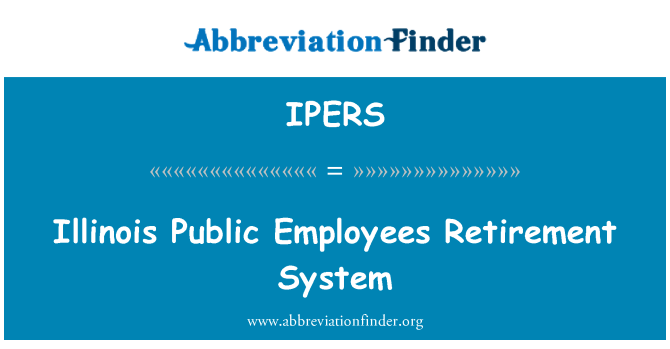 IPERS: Illinois Public Employees Retirement System