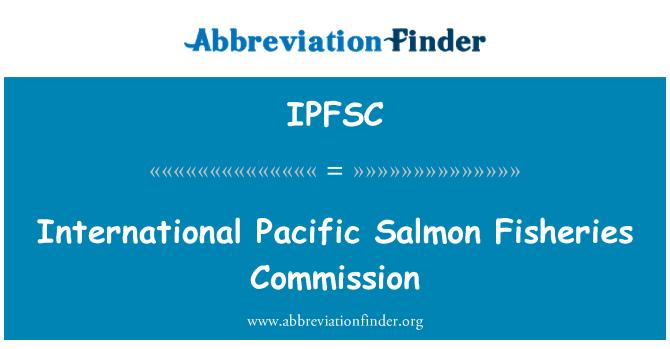 IPFSC: 国际太平洋鲑鱼渔业委员会