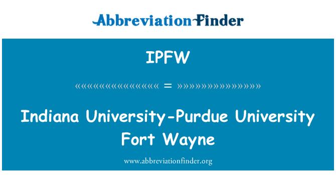 IPFW: Indiana University-Purdue University Fort Wayne