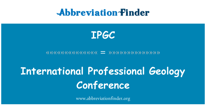 IPGC: International Professional Geology Conference