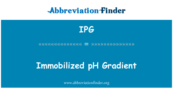 IPG: Immobilized pH Gradient