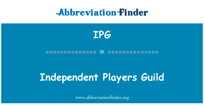 IPG: Independent Players Guild