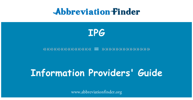 IPG: Information Providers' Guide