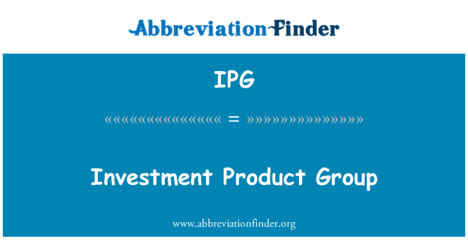 IPG: Investment Product Group