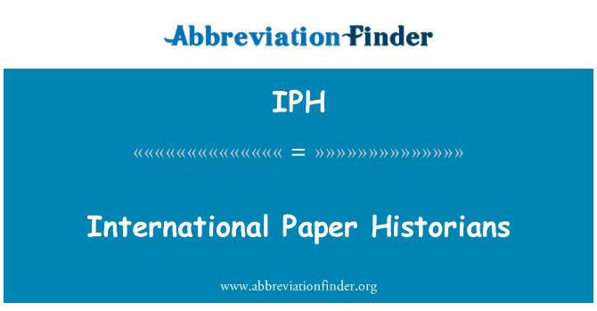 IPH: International Paper Historians