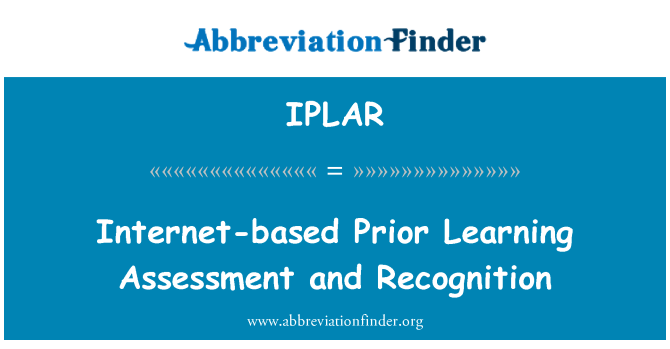 IPLAR: Internet-based Prior Learning Assessment and Recognition