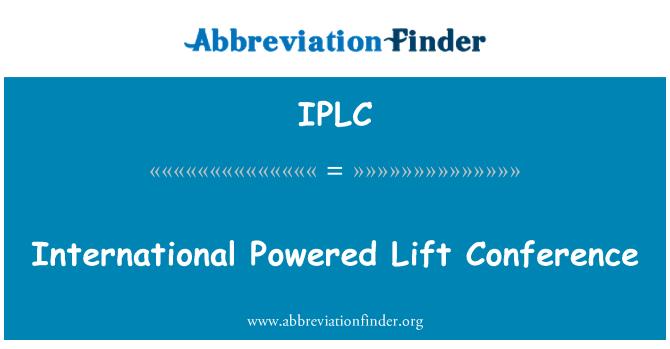 IPLC: Uluslararası güç Lift Konferansı