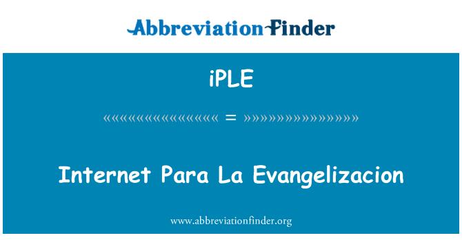 iPLE: Internet Para La Evangelizacion