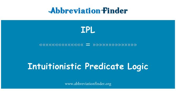 IPL: Intuitionistic Predicate Logic