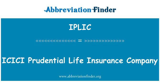 IPLIC: ICICI Prudential Life Insurance Company